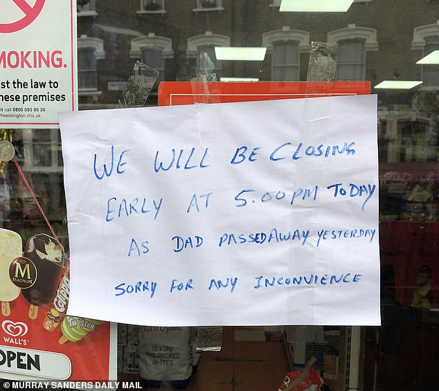 Written in felt-tip pen and attached with a bit of Sellotape to the door of the shop, it read: 'We will be closing early at 5pm today as Dad passed away yesterday'