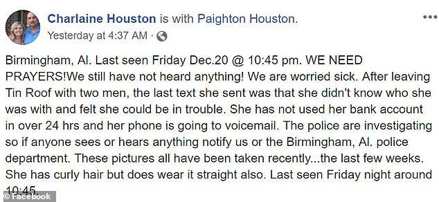 Houston's mother Charlaine Houston had posted this plea for help on Facebook, saying her daughter's bank account had not been used since she vanished