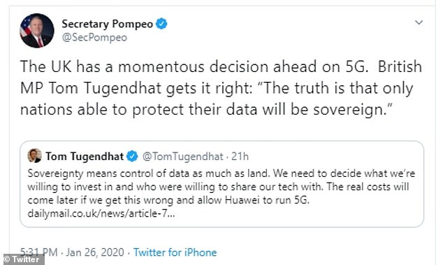 Mr Pompeo's warning, in a tweet last night, referenced an article by Mr Tugendhat in the Mail on Sunday, which warned: 'The real costs will come later if we get this wrong and allow Huawei to run 5G'