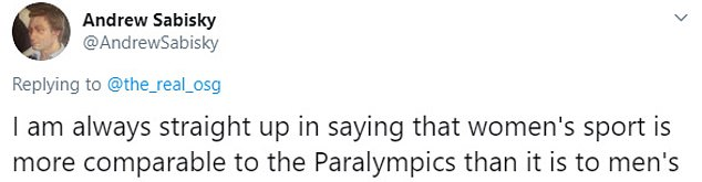 Mr Sabisky Tweeted: 'I am always straight up in saying that women's sport is more comparable to the Paralympics than it is to men's'