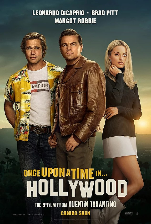 Aging lions: DiCaprio and Pitt starred opposite Margot Robbie's Sharon Tate as aging stars trying to navigate the changing Hollywood of 1969