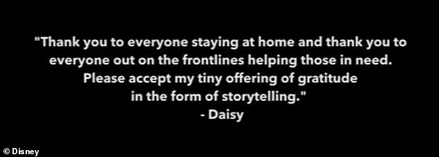 Thankful:Sharing her gratitude to those staying indoors and on the frontlines of the global pandemic, Daisy also wrote a special thank you message