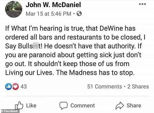 McDaniel posted a series of Facebook messages blasting the state-imposed coronavirus lockdown. He criticized Ohio Governor Mike DeWine, saying he didn't have the authority to order businesses to shut