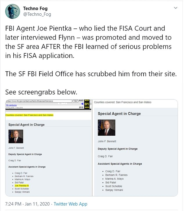 Pientka's name was removed from the FBI's website, a change noted in a tweet made by Techno Fog. Sources say the agent remains in a senior role at the agency's San Francisco field office