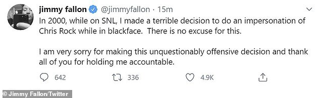 'No excuse': Fallon apologized on social media at the end of May, tweeting 'In 2000, while on SNL, I made a terrible decision to do an impersonation of Chris Rock while in blackface. There is no excuse for this'