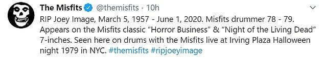 Award: Reacting to his death, Misfits tweeted: 'RIP Joey Image, March 5, 1957 - June 1 2020. Drummer Misfits 78 - 79'