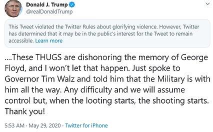 """Trump ha avvertito su Twitter che """"quando inizia il saccheggio, iniziano le riprese"""""""