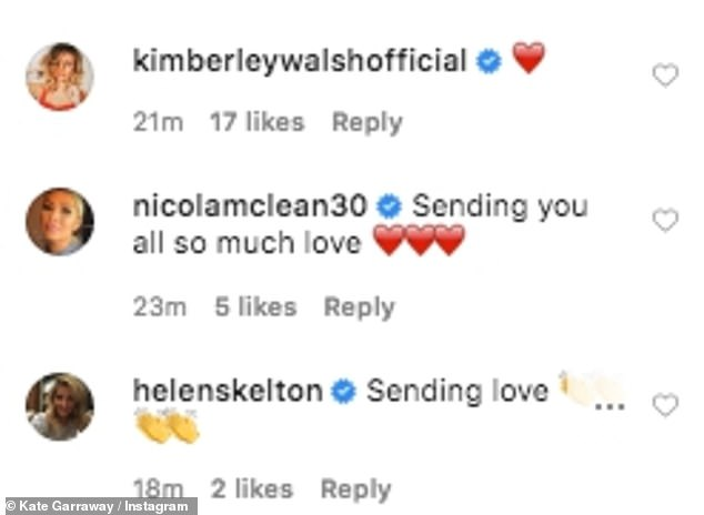 Well wishes:A host of stars commented on Kate's post. Nicola McLean typed: 'Sending you all so much love', while Kimberley Walsh posted a red love heart emoji