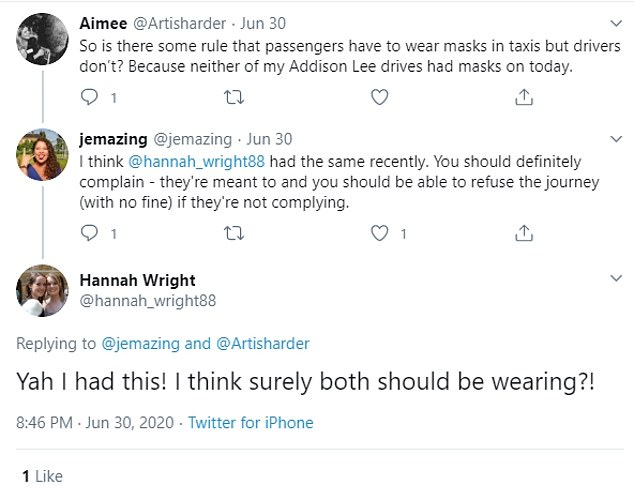 Twitter user Aimee, from London, claimed she took two Addison Lee taxis on June 30, but neither of her drivers had masks on
