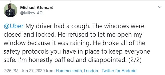 Shockingly, Twitter user Michael Afemare, of London, claimed he jumped in an Uber on June 27 wearing a mask, but his driver's was on the passenger seat. He said: 'I asked shouldn't he be wearing it? He reluctantly put it on incorrectly with immense sarcasm'