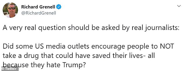 President Trump retweeted a couple of posts from a diplomat and civil servant, Richard Grenell who demanded answers as to why U.S. media did not promote hydroxychloroquine