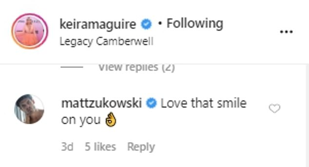 'Love that smile on you': Matthew left a sweet comment under Keira's photo at Legacy Camberwell - one that he most likely took