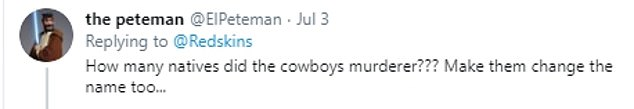One Twitter user suggested that other teams such as the Dallas Cowboys might consider a name change also