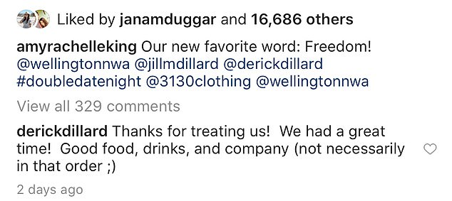 Snark? Amy, 33, said their new favorite word was 'freedom' on Instagram — and Jill's husband Derick Dillard thanked them for 'good food, drinks, and company'