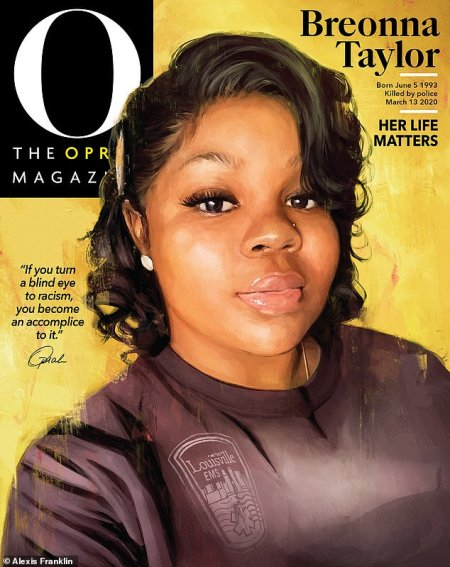 Breonna Taylor Featured on Cover of O Magazine's September Issue, Marking the First Time in Publications 20-Year History Oprah Winfrey Isn't on the Front Cover