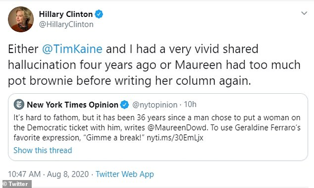 Clinton tweeted that Dowd 'had too much pot brownie' when writing about running mates