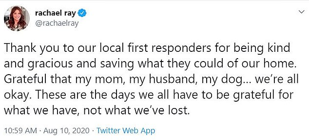 Ray tweeted her thanks to the firefighters who battled to save her home for several hours