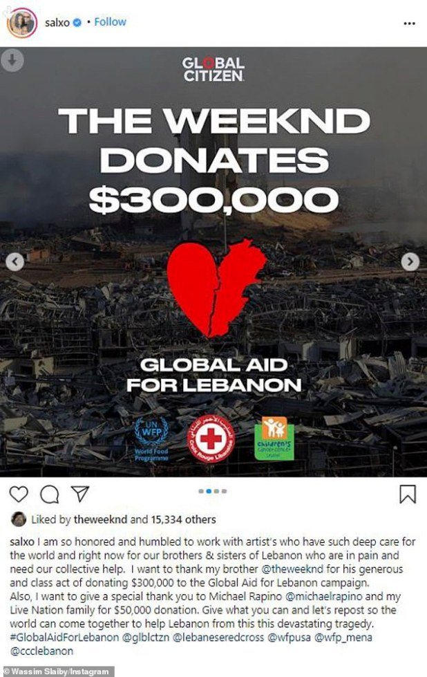 Big heart: The singer's manager, Wassim Slaiby, made the announcement on an Instagram on Wednesday, writing 'I want to thank my brother @theweeknd for his generous and classy act in donating $ 300,000 to the Global Aid for Lebanon campaign.'