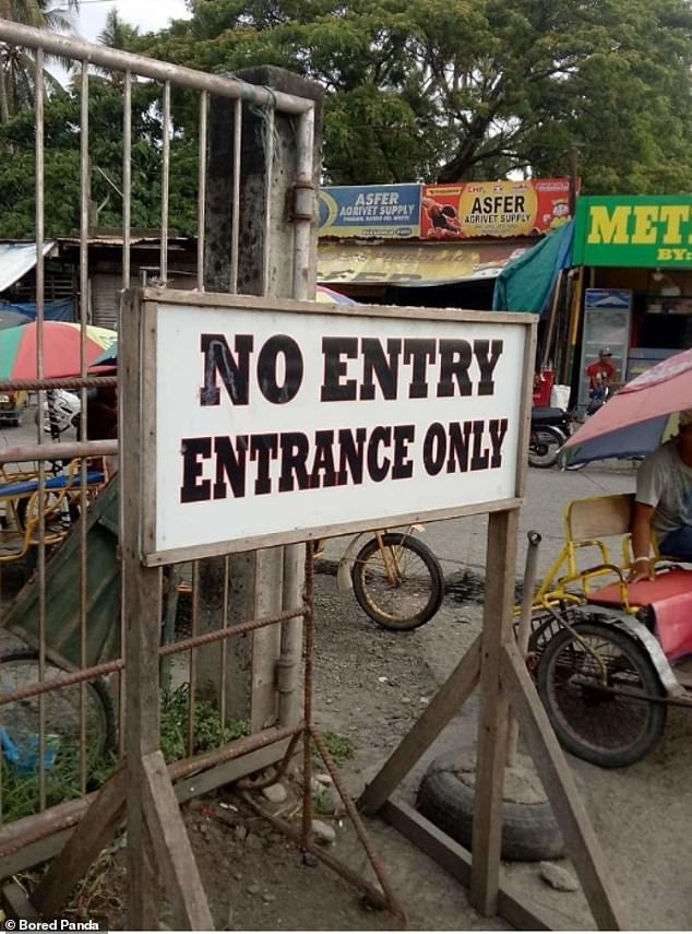 This sign proved to be completely confusing for guests because it appears to welcome them and turn visitors away at the same time. It is unclear where the image was taken