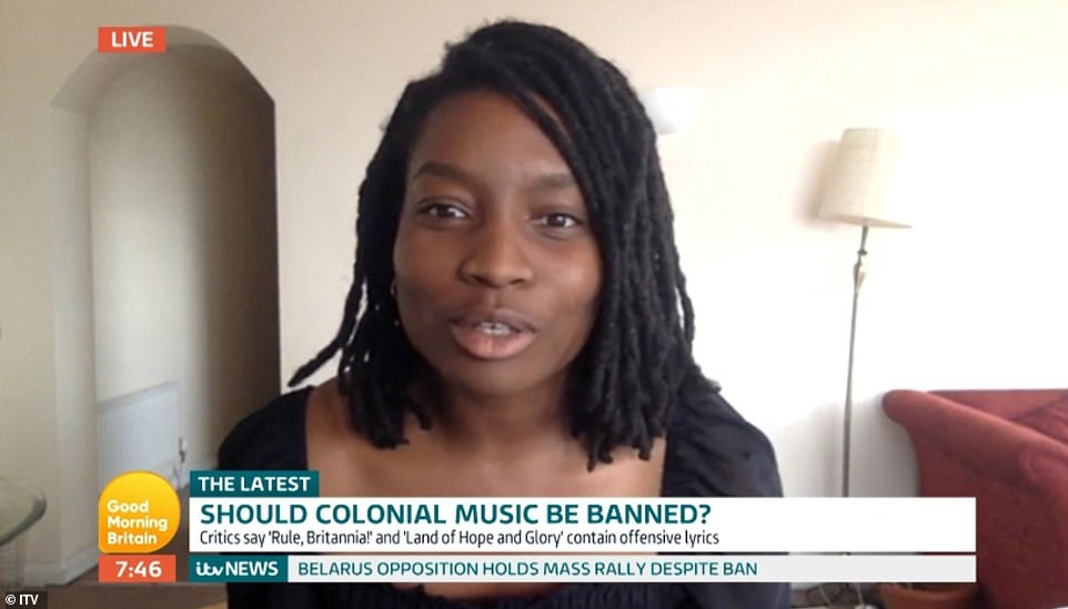 During the debate on ITV's Good Morning Britain, freedom of speech campaigner Inaya Folarin Iman said criticism of Rule Britannia and Land of Hope and Glory was 'absurd', adding that they bring 'a lot of people joy and happiness'