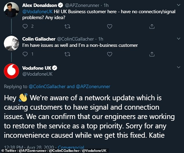 """We are aware of a network update that is causing signal and connection issues for customers,"" Vodafone spokesperson Katie wrote on Twitter.  ""We can confirm that our engineers are striving to restore service as a top priority.  Sorry for any inconvenience caused while fixing this issue, '' she added."