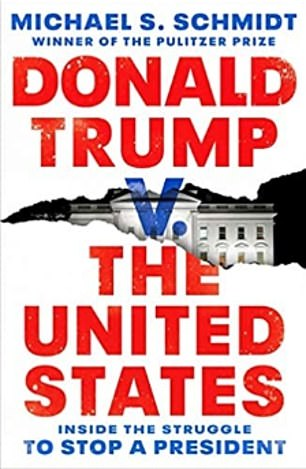 Michael Schmidt's 'Donald Trump v. the United States,' is out on Tuesday