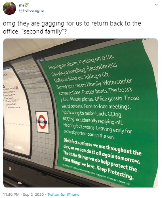 The campaign first went viral when Twitter users misinterpreted a cropped photograph taken at Euston station, believing it was of a Government poster. The tweet at 11.45pm last night by Alegria Adedeji said: 'They are gagging for us to return back to the office. 'Second family'?'