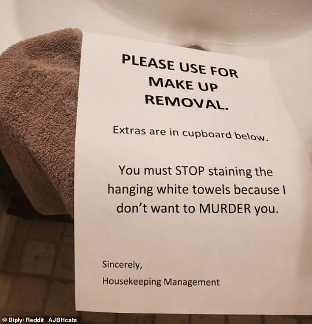 Death by towel! A housekeeper left a stern warning about staining the white towels with makeup