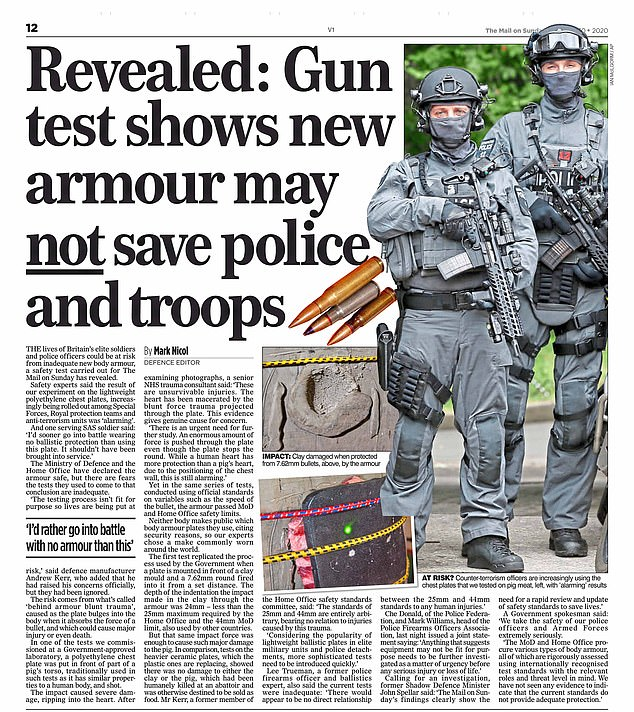 The news follows the MoS's report last week into the shocking results of experiments on lightweight chest plates