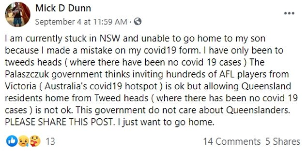 'I am currently stuck in NSW and unable to go home to my son because I made a mistake on my covid19 form,' he wrote on Facebook