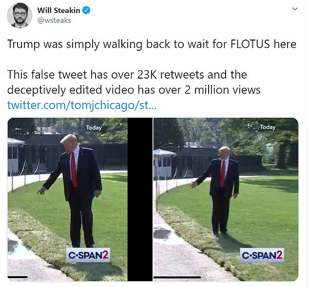 ABC News reporter, Will Steakin, tweeted on Monday that Trump 'was simply walking back to wait for FLOTUS here'. Steakin added: 'This false tweet has over 23K retweets and the deceptively edited video has over 2 million views'