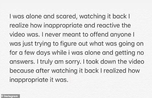She added that she was alone and scared when she filmed the TikTok and now realizes 'how inappropriate and reactive' the video was
