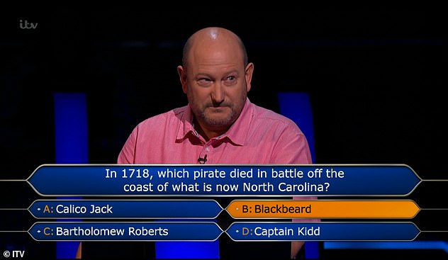 The contestant said he was able to answer the £1million question – 'In 1718, which pirate died in battle off the coast of what is now North Carolina?' – before he'd seen it properly