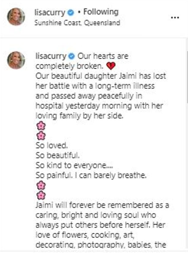 'Bright, caring and loving soul': The 58-year-old former competitive swimmer spoke of her 'unbearable' pain in a gut-wrenching Instagram post on Tuesday (above). Herpost was interspersed with pink floral emojis - an ode to Jaimi's 'love of flowers'