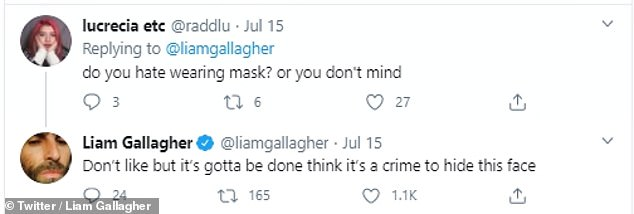 Different stance:A few weeks ago, his estranged brother Liam shared his thoughts on the topic as he tweeted: 'Don't like but it's gotta be done think it's a crime to hide this face.' (sic)