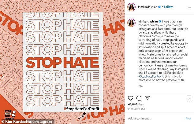 The 39-year-old reality star said that groups take advantage of the platforms to 'sow division and split America apart'.The effort is a part of the #StopHateForProfit campaign seeking to hold social media companies accountable for hate on their platforms