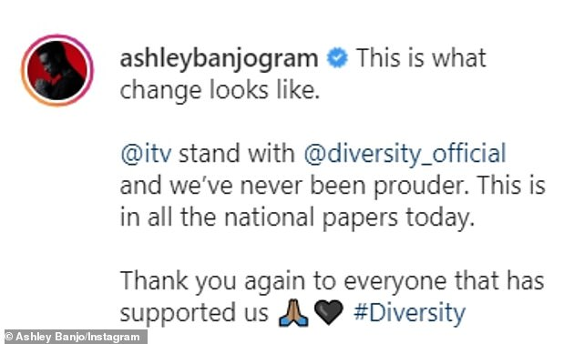 Thankful:Ashley also shared his gratitude with ITV for standing by Diversity over their Black Lives Matter-inspired performance