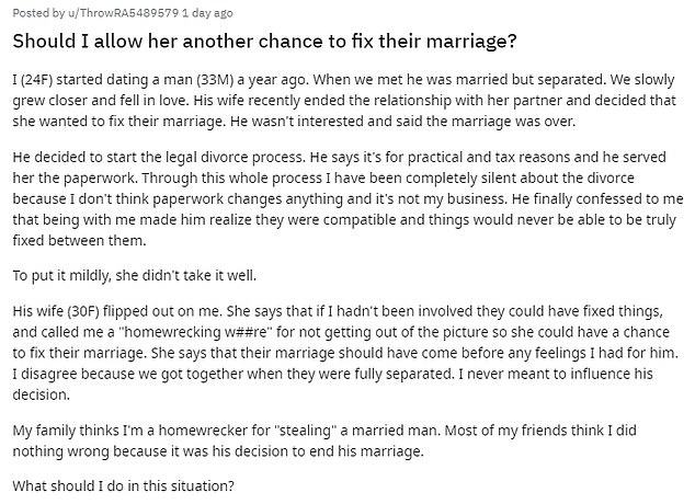 The 24-year-old woman explained that her boyfriend was already separated from his wife when they began their relationship