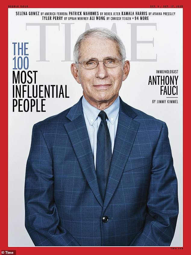 Dr Anthony Fauci, the nation's leading infectious disease expert, was named toTIME magazine's 2020 list of the 100 most influential people in the world