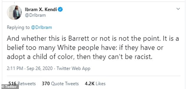 Kendi was responding to a tweet that included a picture of Barrett's sister, Carrie, holding children who were not adopted by the judge. Kendi tweeted in response: 'And whether this is Barrett or not is not the point'