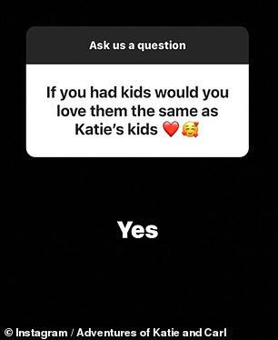 Sweet: Former Love Island star Carl said he 'would love his kids as much as he loves Katie's'