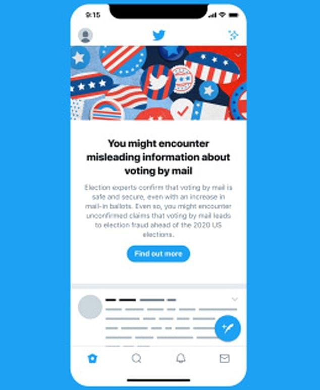Twitter has added a new feature to combat claims that voting by mail is unsafe and a security risk. The social media firm is placing a banner at the top of users' feeds that preemptively debunks to topic and provides people with 'factual information'
