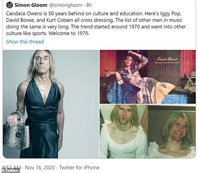 In retort of one responder claiming she was ¿50 years behind on culture and education¿, insisting male artists ¿ such as Iggy Pop, David Bowie and Kurt Cobain ¿ have been ¿crossdressing¿ for decades, Owens wrote: ¿PSA: Mining pictures on the internet of men in dresses is not going to suddenly make me attracted to men in dresses