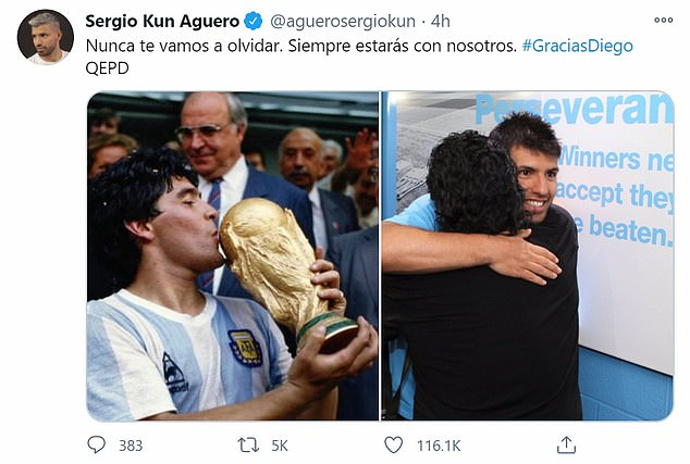 Aguero wrote on Twitter:'We are never going to forget you. You will always be with us.'