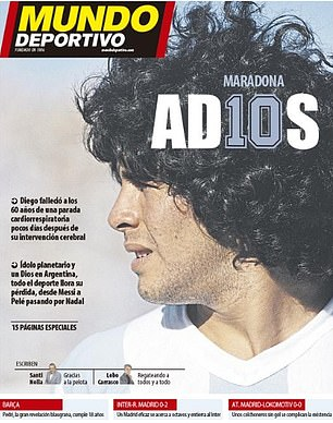 Mundo Deportivo also reference Maradona's No 10 shirt and say all of sport is mourning his death