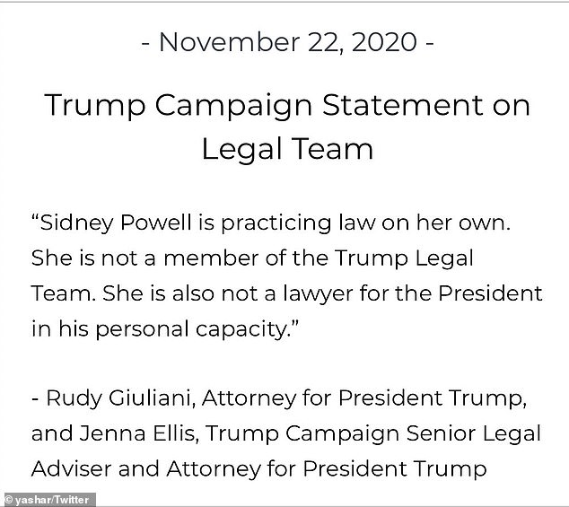 The Trump campaign issued a statement saying that Sidney Powell is not associated with them on November 22, 2020