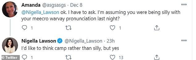 Chatty: Replying to a series of tweets, Nigella revealed was shocked that people didn't know that she was joking
