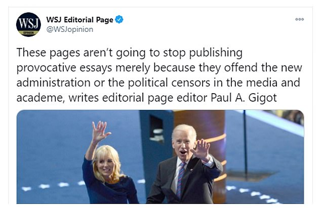 Gigot concluded the piece with: 'These pages aren't going to stop publishing provocative essays merely because they offend the new administration or the political censors in the media and academe'