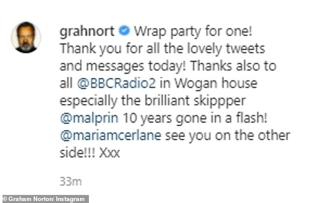 Goodbye message:Captioning the snap, he penned: 'Wrap party for one! Thank you for all the lovely tweets and messages today!'
