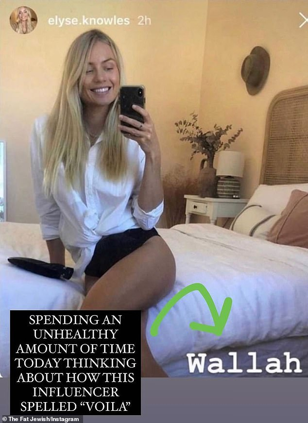 Called out: The sighting comes after Elyse made headlines across the globe for misspelling the word 'voilà' as 'wallah' on Instagram. Her gaffe went viral after it was noticed by social media sensation Josh Ostrovsky, a.k.a. The Fat Jewish